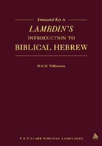 Annotated Key to Lambdins Introduction to Biblical Hebrew