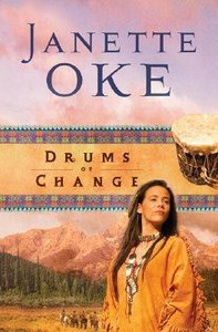 Drums of Change (#12 in Women Of The West (Oke) Series)
