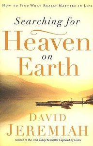 Searching For Heaven on Earth