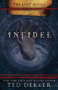 Infidel (#02 in The Lost Books Series)
