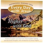 Edwj: Higher With God (Every Day With Jesus)