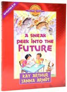 A Sneak Peek Into the Future (Revelation 8-22) (Discover For Yourself Bible Studies Series)