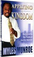Applying the Kingdom (#03 in Understanding The Kingdom Series)