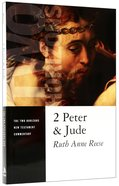 2 Peter & Jude (Two Horizons New Testament Commentary Series)