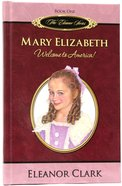 Mary Elizabeth (#01 in The Eleanor Series)