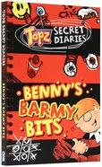 Bennys Barmy Bits (Topz Secret Diaries Series)