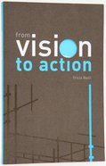Alpha Course: From Vision To Action