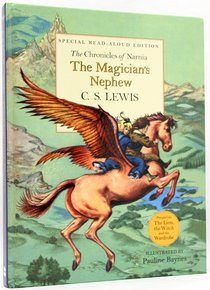 The Narnia #01: Magicians Nephew (Special Read-Aloud Edition) (#01 in Chronicles Of Narnia Series)