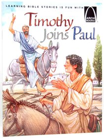 Timothy Joins Paul (Arch Books Series)