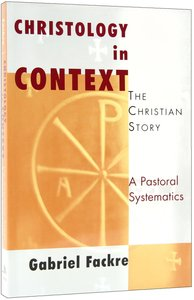 Christology in Context (#04 in Christian Story Series)