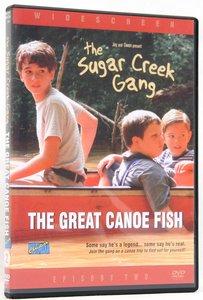 The Great Canoe Fish (#02 in Sugar Creek Gang Series)