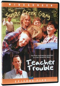 Teacher Trouble (#05 in Sugar Creek Gang Series)