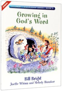 Growing in Gods Word (#03 in Childrens Discipleship Series)