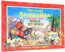 The Good Samaritan and Other Classic Bible Stories (Jigsaw Book)