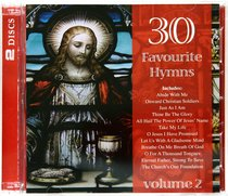 30 Favourite Hymns: Volume 2 (Double Cd)