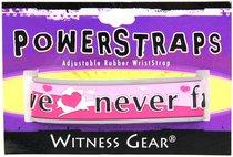Rubber Wristband: Love Never Fails