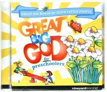 Great Big God For Preschoolers