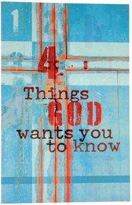 Four Things God Wants You to Know KJV (Pack Of 25)