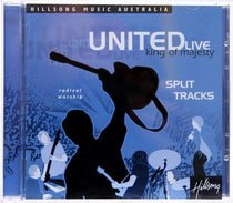 Hillsong United 2001: King of Majesty Split Trax (United Live Series)