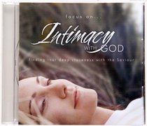 Intimacy With God (Focus On... Series)
