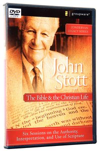 John Stott on the Bible and the Christian Life