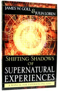 Shifting Shadows of Supernatural Experiences