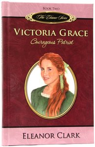Victoria Grace (#02 in The Eleanor Series)