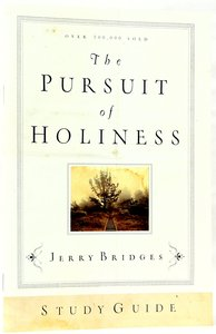 The Pursuit of Holiness (Study Guide)