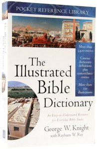 Prl: Illustrated Bible Dictionary (Pocket Reference Library)