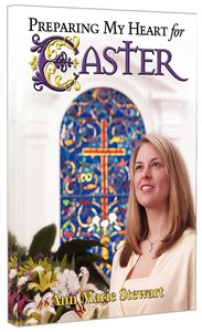 Preparing My Heart For Easter