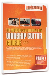 Musicademy: Intermediate Worship Guitar Volume 1