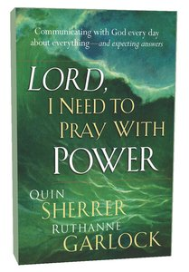 Lord, I Need to Pray With Power