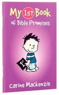 My 1st Book of Bible Promises (My 1st Book Series)