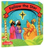 Follow the Star (Christmas Board Books Series)