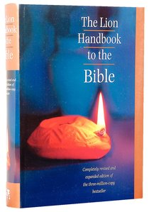 Lion Handbook to the Bible, the (3rd Edition Revised & Expanded) (Flexiback)