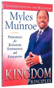 Kingdom Principles (#02 in Understanding The Kingdom Series)