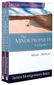 Minor Prophets (2 Volume Set) (Expositional Commentary Series)
