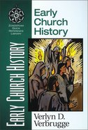 Early Church History (Zondervan Quick Reference Library Series)