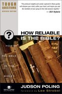How Reliable is the Bible? (2003) (#11 in Tough Questions Series)