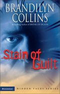 Stain of Guilt (Hidden Faces Series)