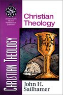 Christian Theology (Zondervan Quick Reference Library Series)