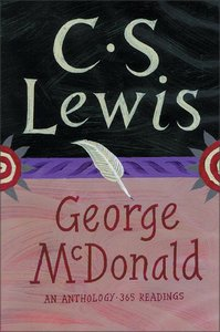 George Macdonald An Anthology/365readings