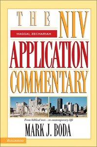 Haggai/Zechariah (Niv Application Commentary Series)