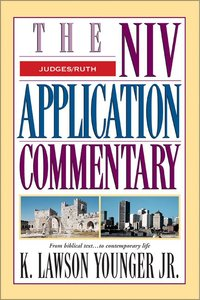 Judges/Ruth (Niv Application Commentary Series)