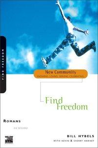 Romans - Find Freedom (New Community Study Series)