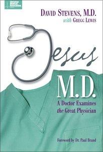 Jesus M.D. (Christian Medical Association Resources Series)