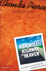 Roadkill on the Highway to Heaven