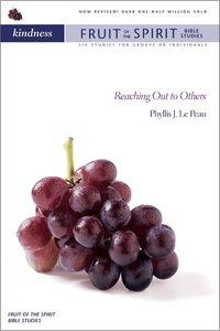 Kindness (Zondervan Fruit Of The Spirit Bible Study Series)
