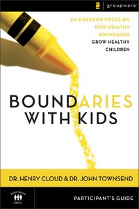 Boundaries With Kids (Participants Guide)