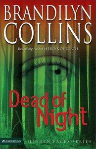 Dead of Night (#03 in Hidden Faces Series)